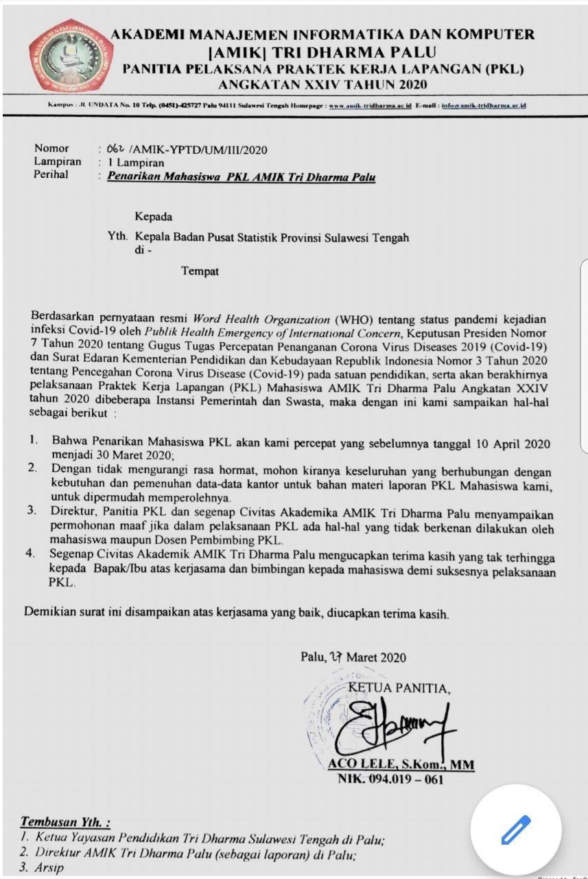 Penarikan Praktek Kerja Lapangan Pkl Mahasiswa Amik Tri Dharma Palu Angkatan Xxiv Tahun 2020 Dalam Upaya Pencegahan Corona Virus Disease Covid 19 Amik Tri Dharma